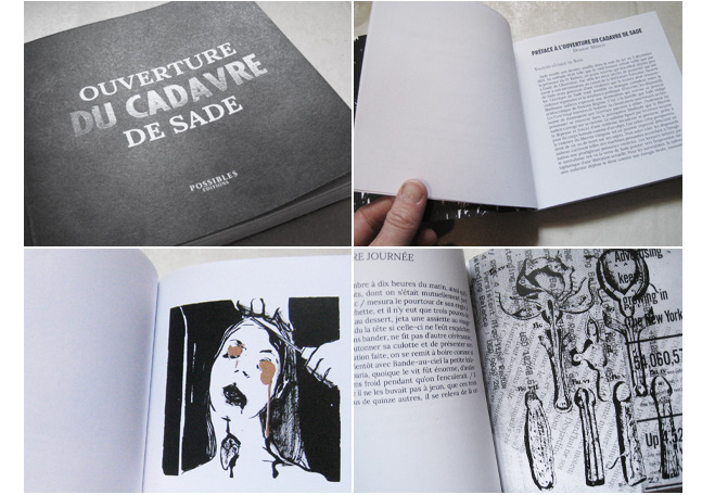 Mise en page + collages, pour Possibles Editions. L'ouverture du cadavre de Sade (dessins de Mivil)